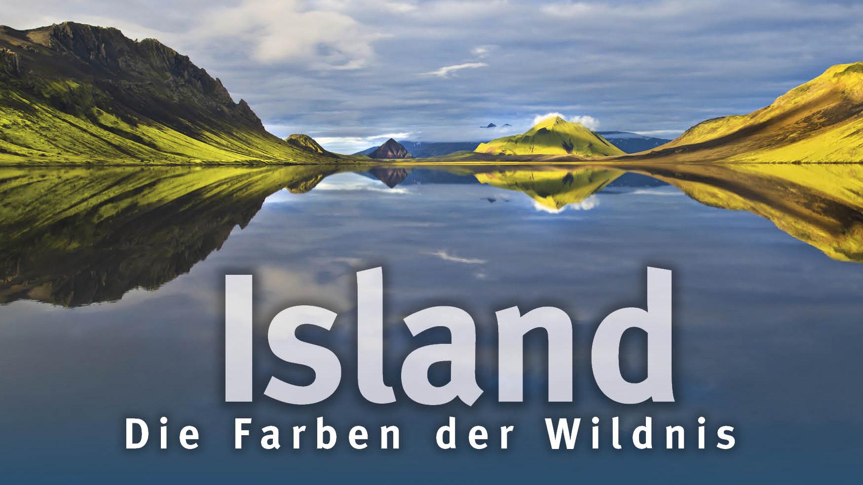Island - die Farben der Wildnis